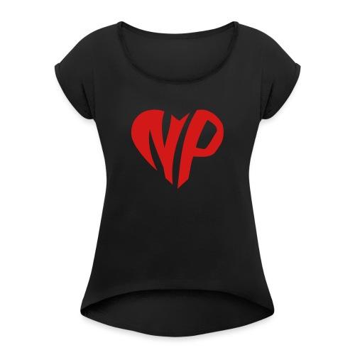 np heart - Women's Roll Cuff T-Shirt