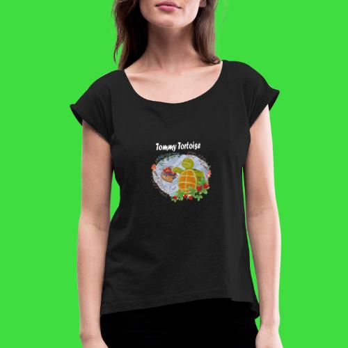 Tommy Tortoise black - Women's Roll Cuff T-Shirt