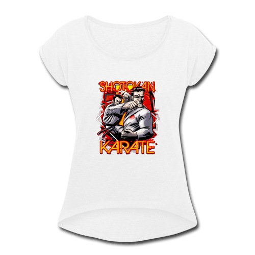 Shotokan Karate - Women's Roll Cuff T-Shirt