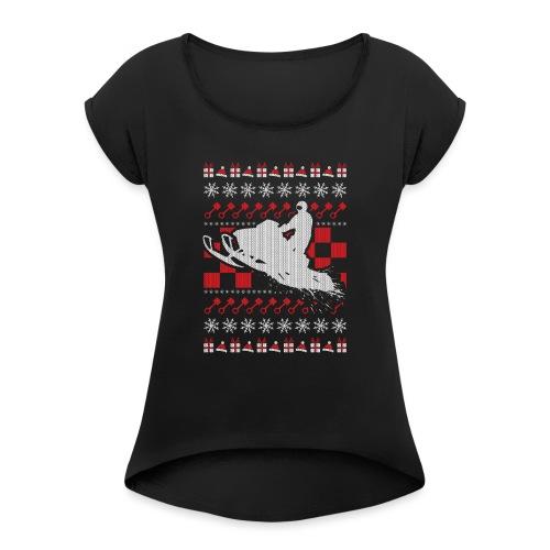 Snowmobile Ugly Christmas - Women's Roll Cuff T-Shirt