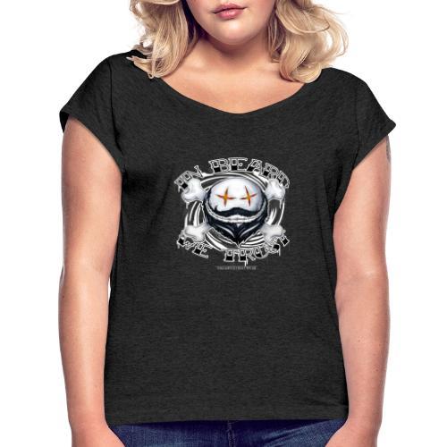 in beard we trust - Women's Roll Cuff T-Shirt