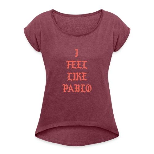 Pablo - Women's Roll Cuff T-Shirt