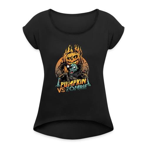 Pumpkin vs Zombie - Women's Roll Cuff T-Shirt