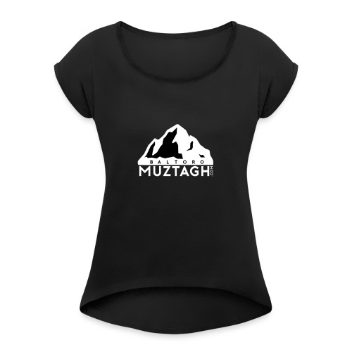 Baltoro_Muztagh_White - Women's Roll Cuff T-Shirt