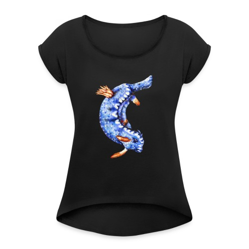 Blue Sea slug - Women's Roll Cuff T-Shirt