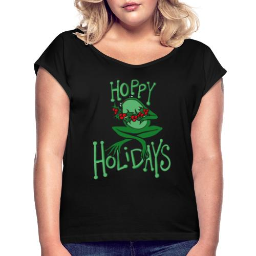 Hoppy Holidays - Women's Roll Cuff T-Shirt