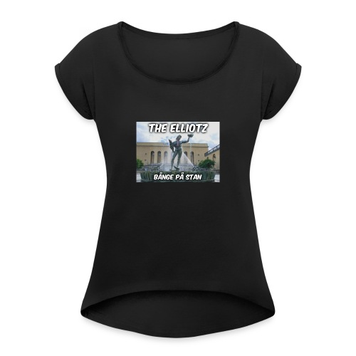 The Elliotz - BPS shirt! - Women's Roll Cuff T-Shirt