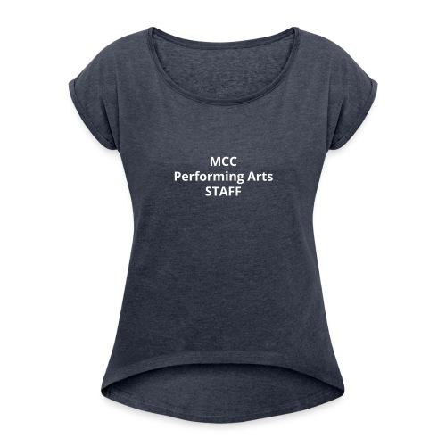 MCC PA STAFF - Women's Roll Cuff T-Shirt