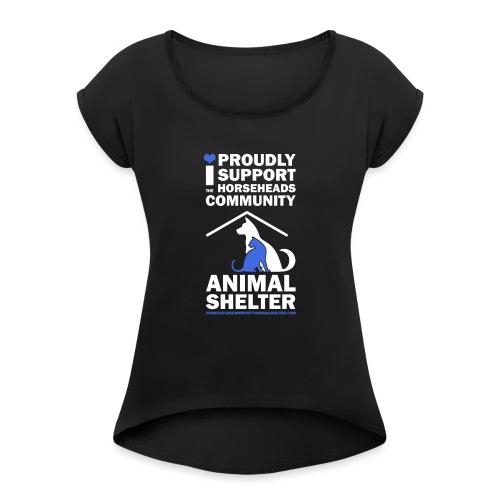 iSUPPORT - Women's Roll Cuff T-Shirt