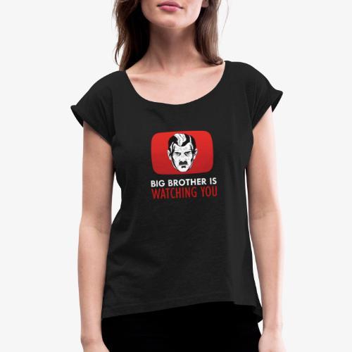 big brother - Women's Roll Cuff T-Shirt