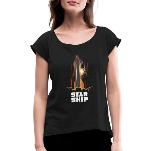 Star Ship Mars - Dark - Women's Roll Cuff T-Shirt