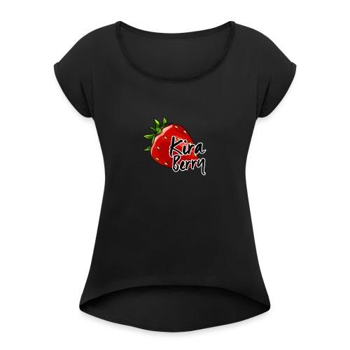 KiraBerry - Women's Roll Cuff T-Shirt