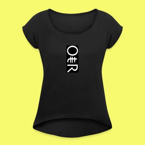 OntheReal coal - Women's Roll Cuff T-Shirt
