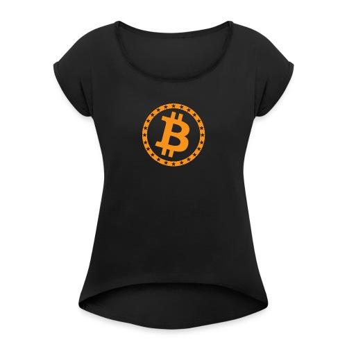 Bitcoin with star ring - Women's Roll Cuff T-Shirt