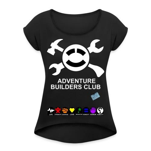 Adventure Builders Club - Women's Roll Cuff T-Shirt