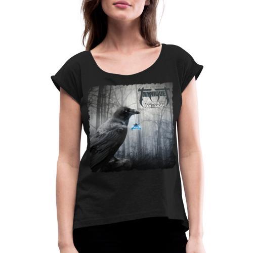 Tourniquet: ONWARD TO FREEDOM - Women's Roll Cuff T-Shirt