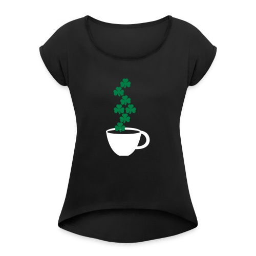 irishcoffee - Women's Roll Cuff T-Shirt