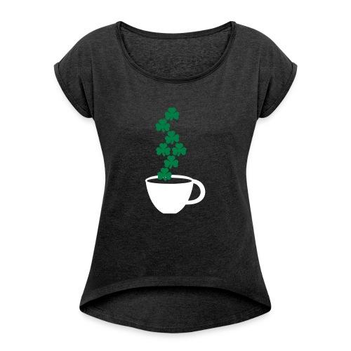 irishcoffee - Women's Roll Cuff T-Shirt