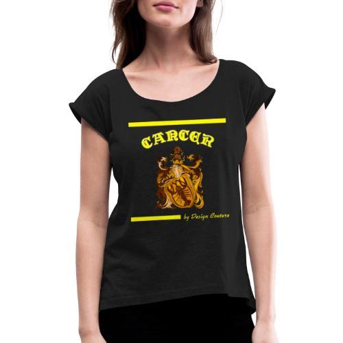 CANCER YELLOW - Women's Roll Cuff T-Shirt