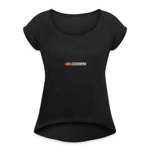 MEL-Wholesale-New-Years-Logo - Women's Roll Cuff T-Shirt