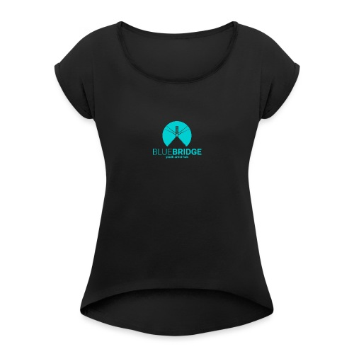 Blue Bridge - Women's Roll Cuff T-Shirt