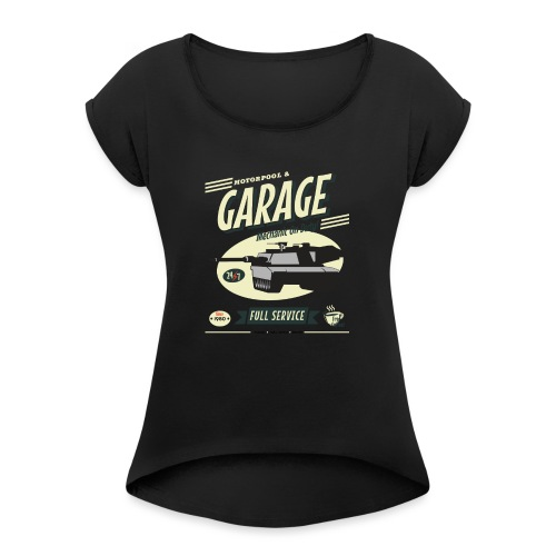 Vintage Tank Mechanic - Women's Roll Cuff T-Shirt