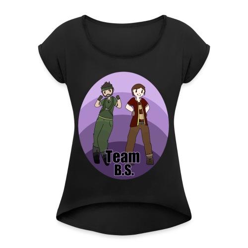 TeamBSFront2Zombii - Women's Roll Cuff T-Shirt