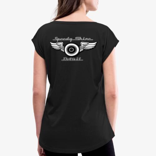 White Lettering Speedy Shine Detail - Women's Roll Cuff T-Shirt