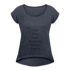 Rise... - Women's Roll Cuff T-Shirt