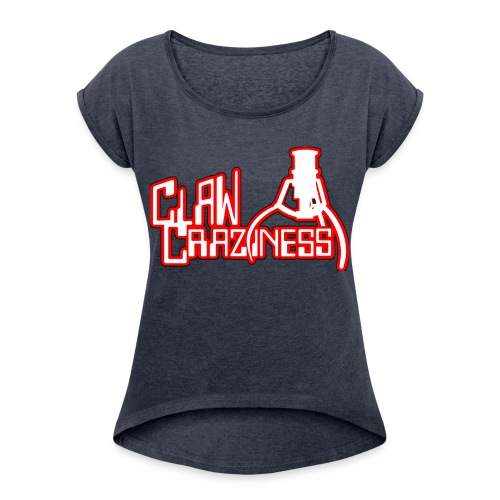 Claw Crazy - Women's Roll Cuff T-Shirt