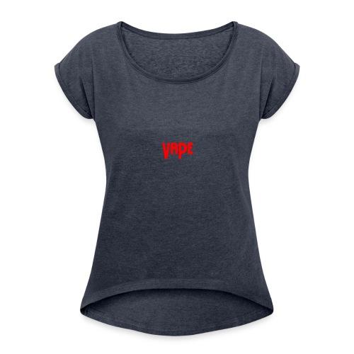 Vape Apparel - Women's Roll Cuff T-Shirt