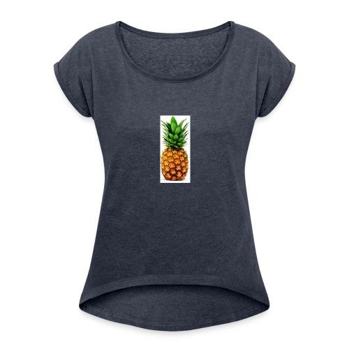 Pineapple merch - Women's Roll Cuff T-Shirt