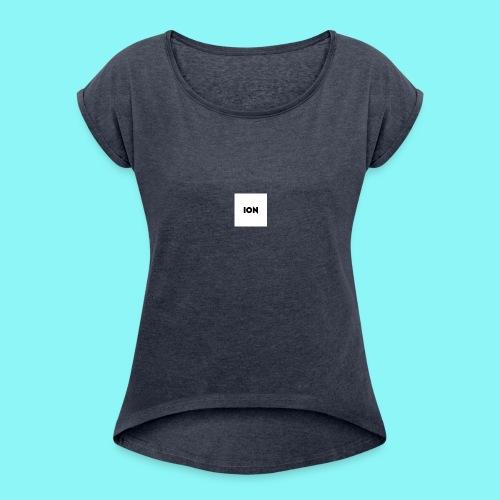 ion logo - Women's Roll Cuff T-Shirt