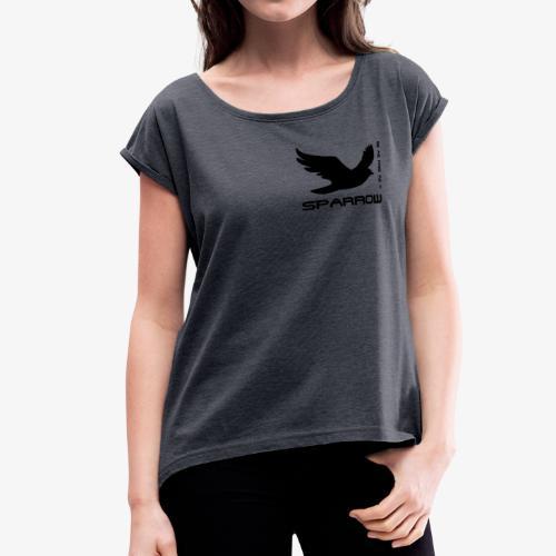 Sparrow Wear - Women's Roll Cuff T-Shirt