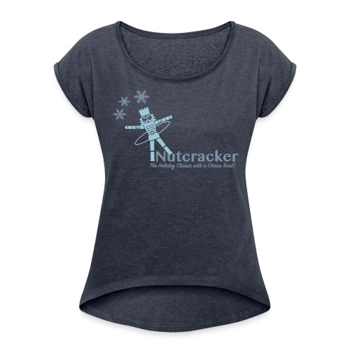 MCS Nutcracker - Women's Roll Cuff T-Shirt