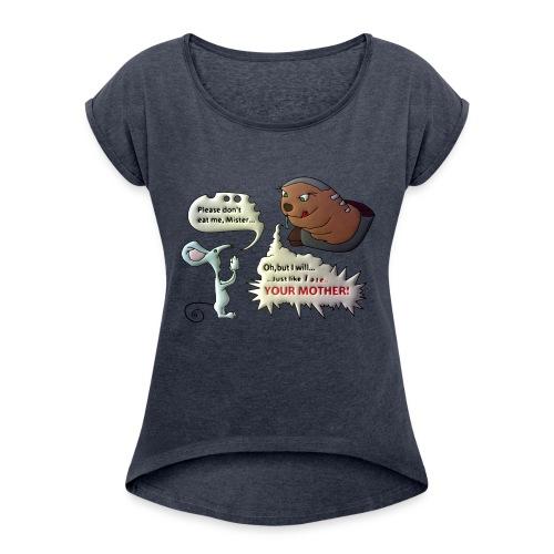 The Big Reveal! - Women's Roll Cuff T-Shirt