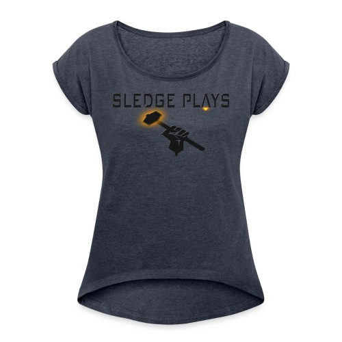 OverSledge - Women's Roll Cuff T-Shirt