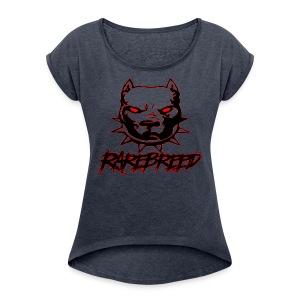 rarebreed pit - Women's Roll Cuff T-Shirt