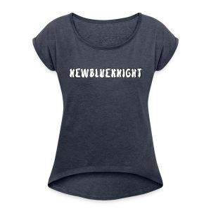 Name Merch - Women's Roll Cuff T-Shirt