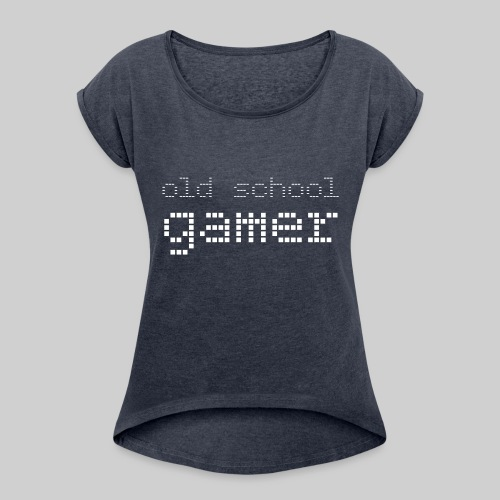 Old School Gamer - Women's Roll Cuff T-Shirt