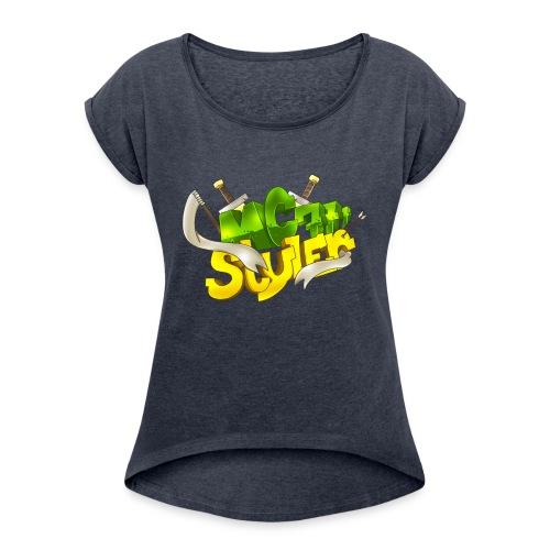 McStyler777 - Women's Roll Cuff T-Shirt