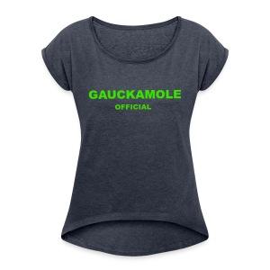 OFFICIAL GAUCKAMOLE - Women's Roll Cuff T-Shirt
