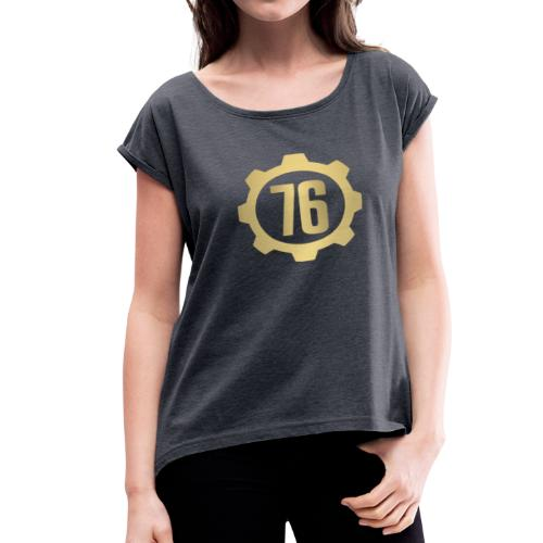 Vault 76 Dweller Shirt Design - Women's Roll Cuff T-Shirt