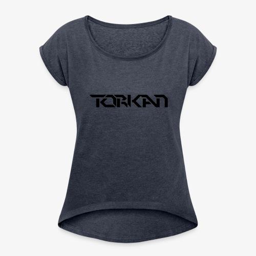 Torkan Logo - Women's Roll Cuff T-Shirt