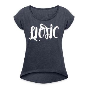 Official LioTic Logo - Women's Roll Cuff T-Shirt