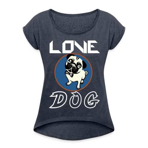 dog is love - Women's Roll Cuff T-Shirt