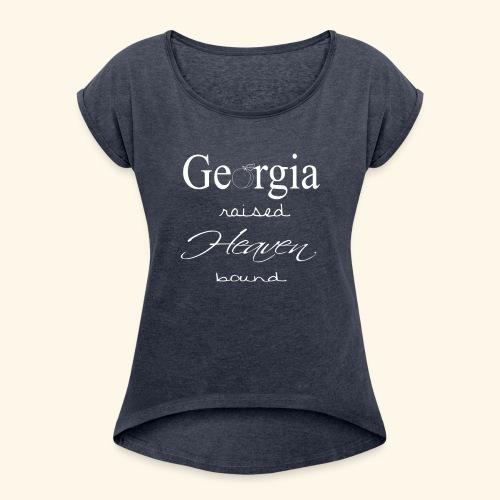 GA raised white - Women's Roll Cuff T-Shirt