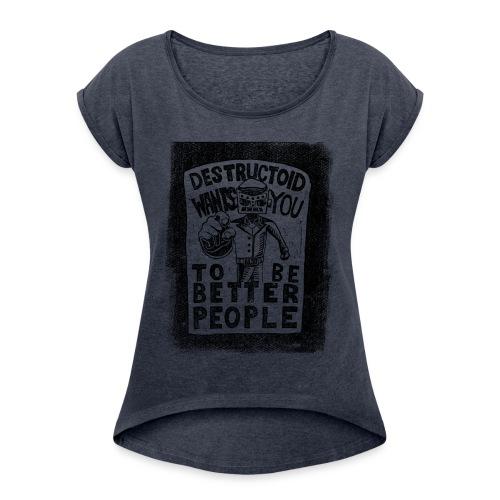 Destructoid Wants You - Women's Roll Cuff T-Shirt
