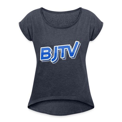 BJTV - Women's Roll Cuff T-Shirt