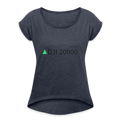 DJI 20000 - Women's Roll Cuff T-Shirt